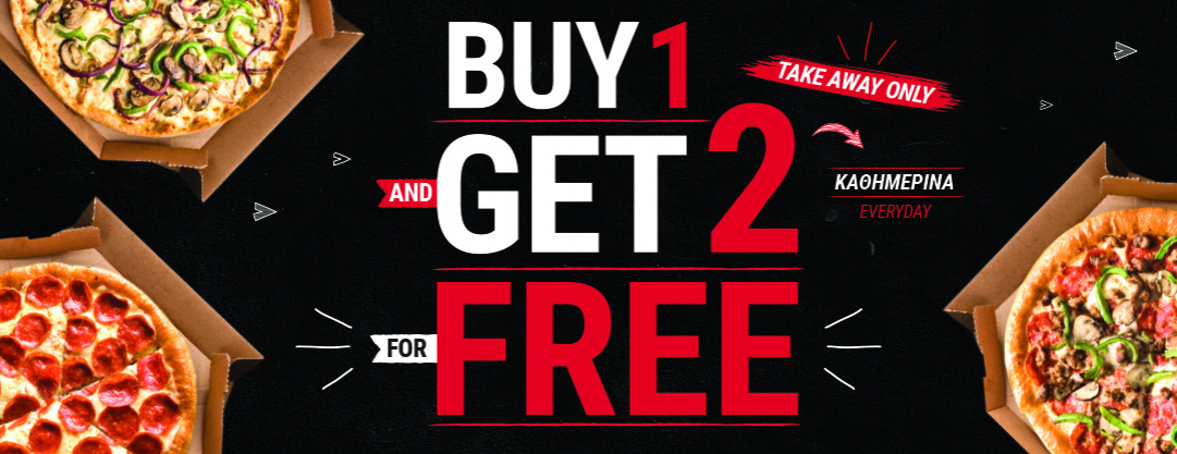 1 + 2 PIZZAS FOR FREE